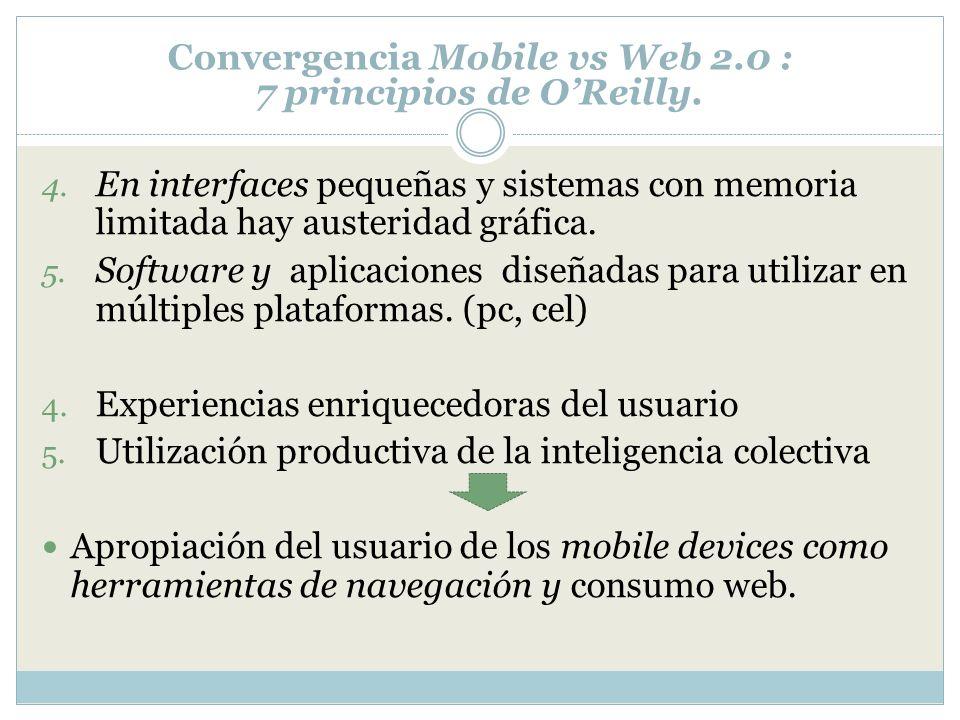 Convergencia Mobile vs Web 2.0 : 7 principios de O'Reilly.