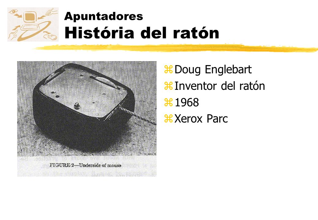 Apuntadores História del ratón