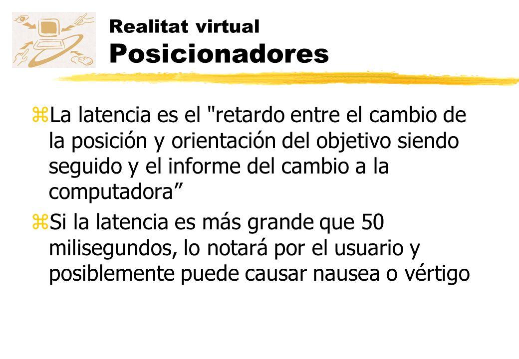 Realitat virtual Posicionadores