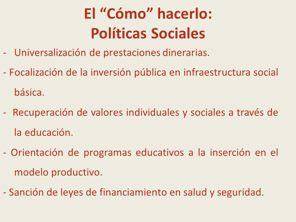 El Cómo hacerlo: Políticas Sociales