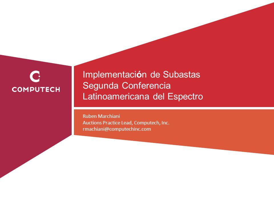 Implementación de Subastas Segunda Conferencia Latinoamericana del Espectro
