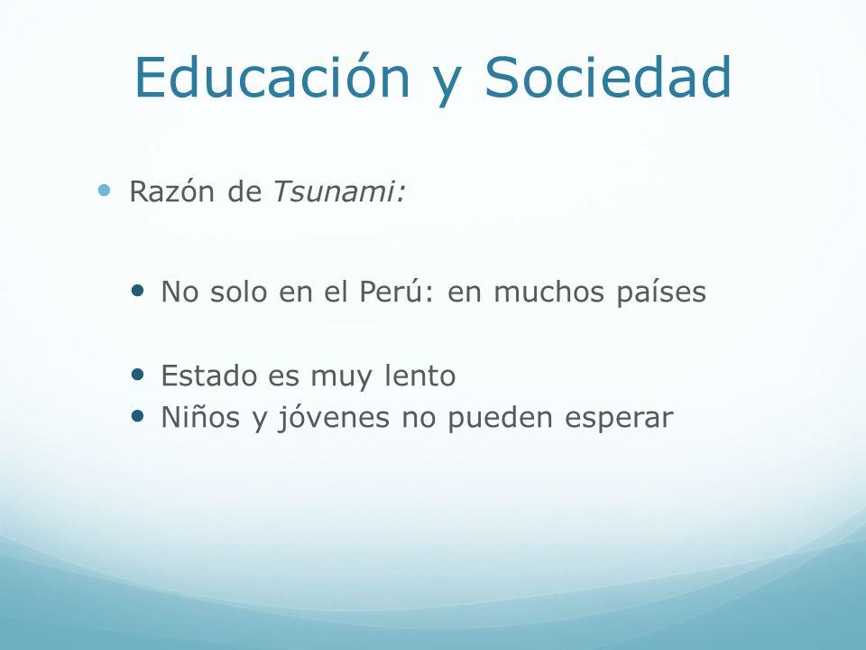 Educación y Sociedad Razón de Tsunami: