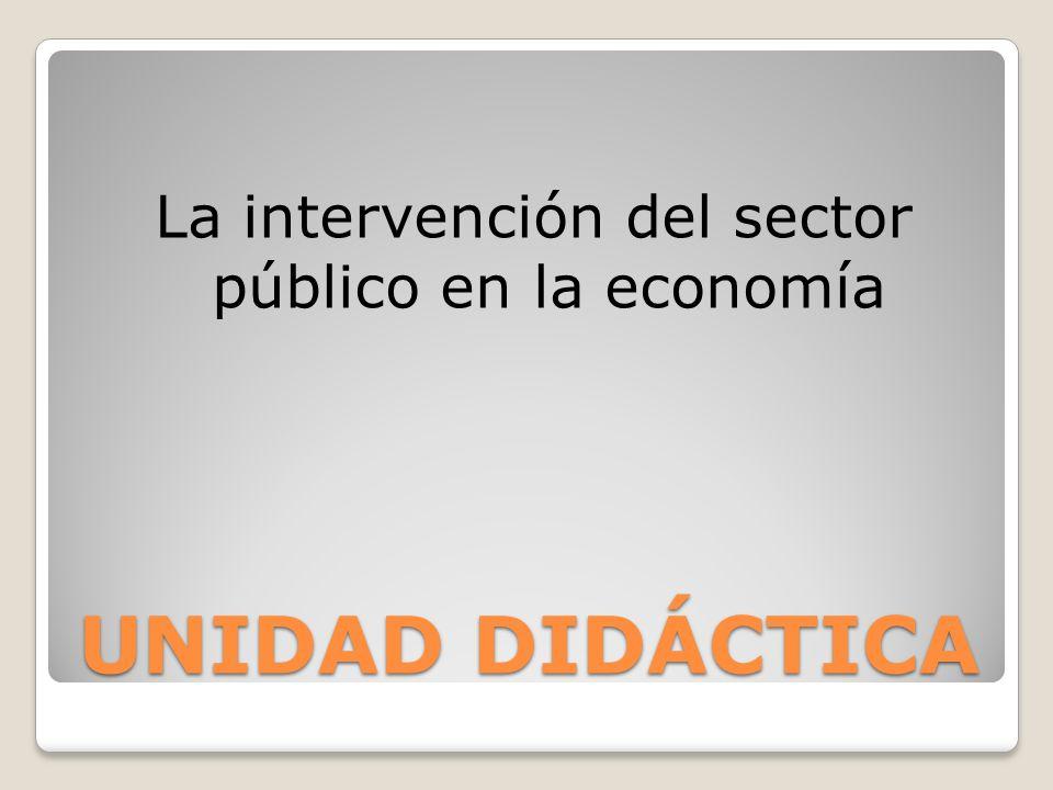 La intervención del sector público en la economía