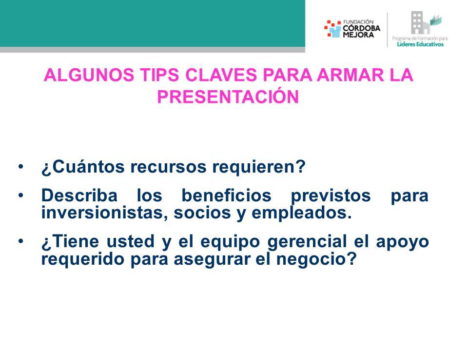 ALGUNOS TIPS CLAVES PARA ARMAR LA PRESENTACIÓN