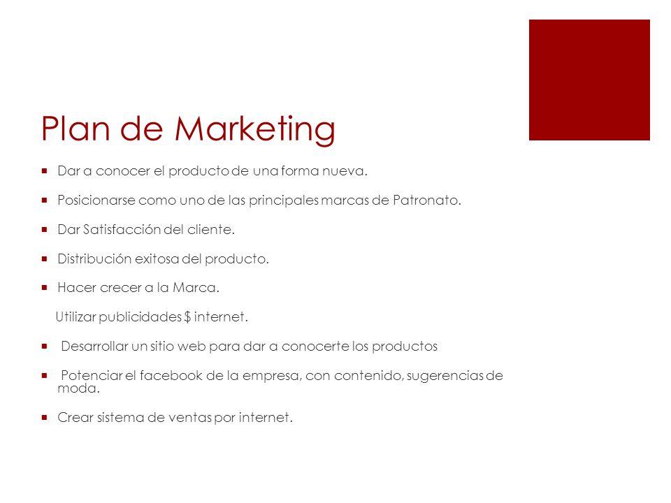 Plan de Marketing Dar a conocer el producto de una forma nueva.