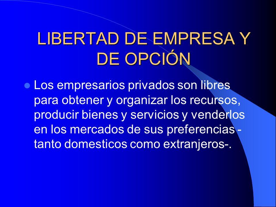 LIBERTAD DE EMPRESA Y DE OPCIÓN