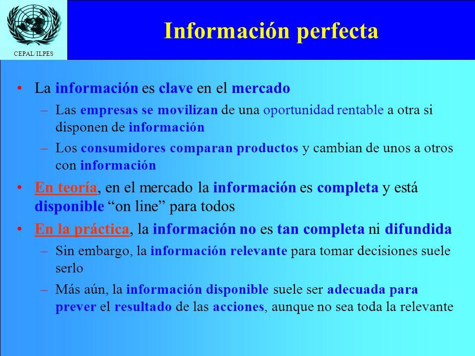 Información perfecta La información es clave en el mercado