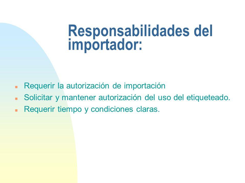 Responsabilidades del importador: