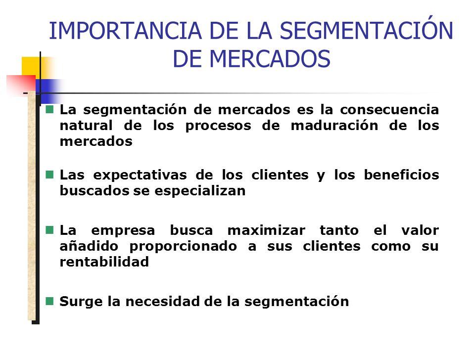 IMPORTANCIA DE LA SEGMENTACIÓN DE MERCADOS