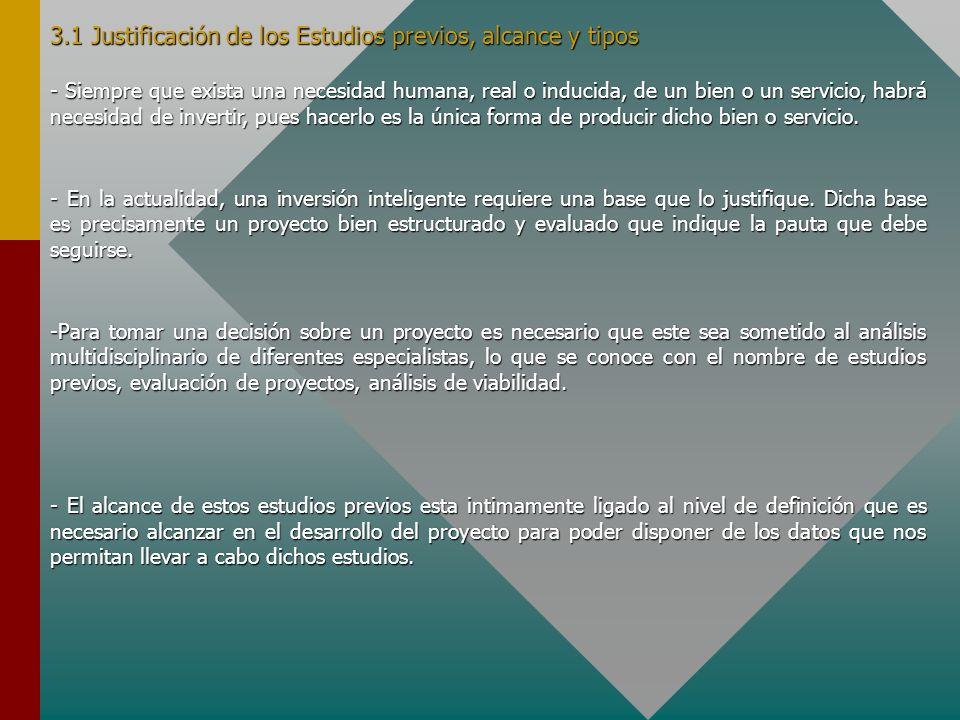 3.1 Justificación de los Estudios previos, alcance y tipos