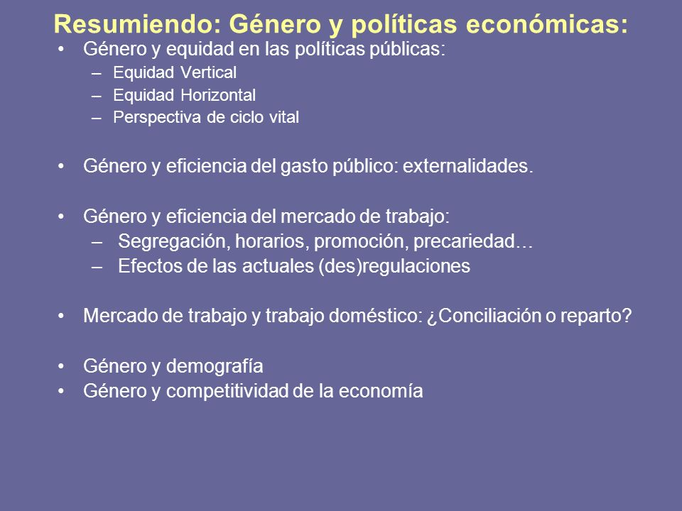 Resumiendo: Género y políticas económicas:
