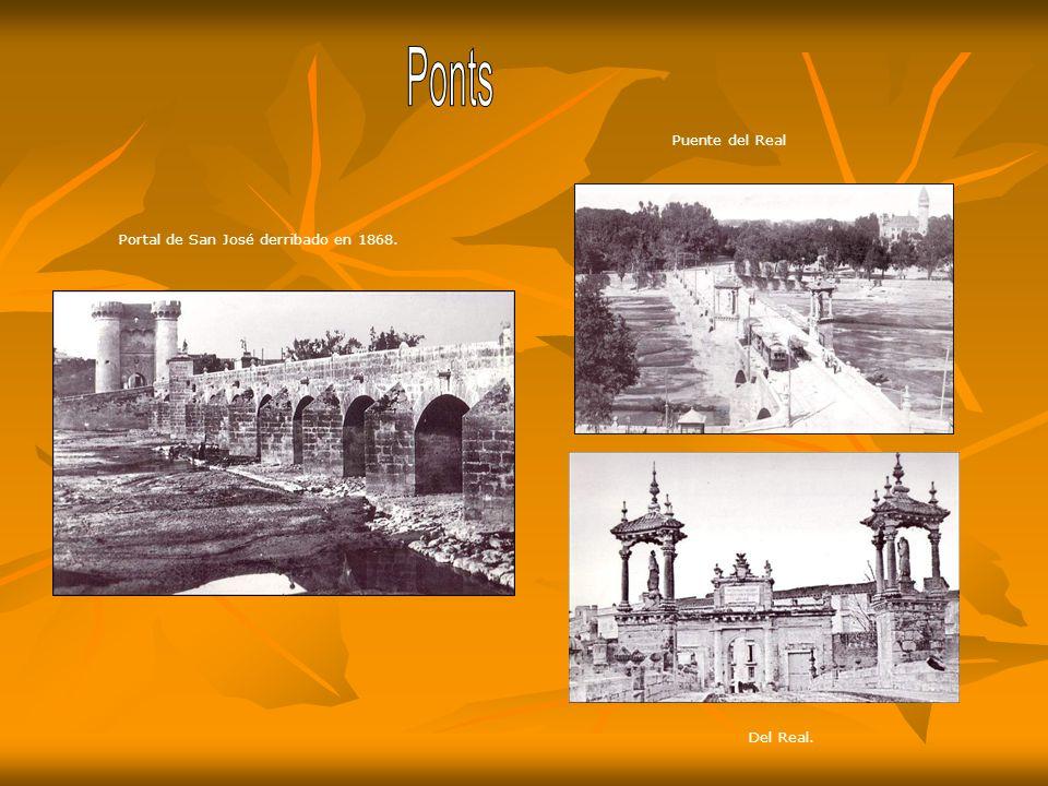 Ponts Puente del Real Portal de San José derribado en 1868. Del Real.