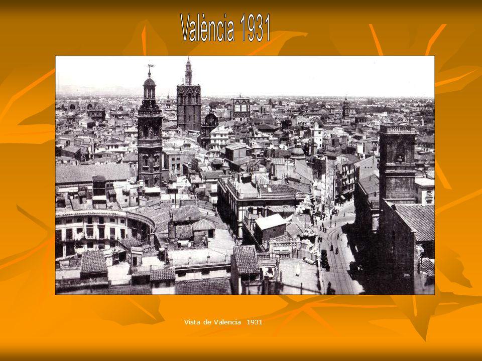València 1931 Vista de Valencia 1931