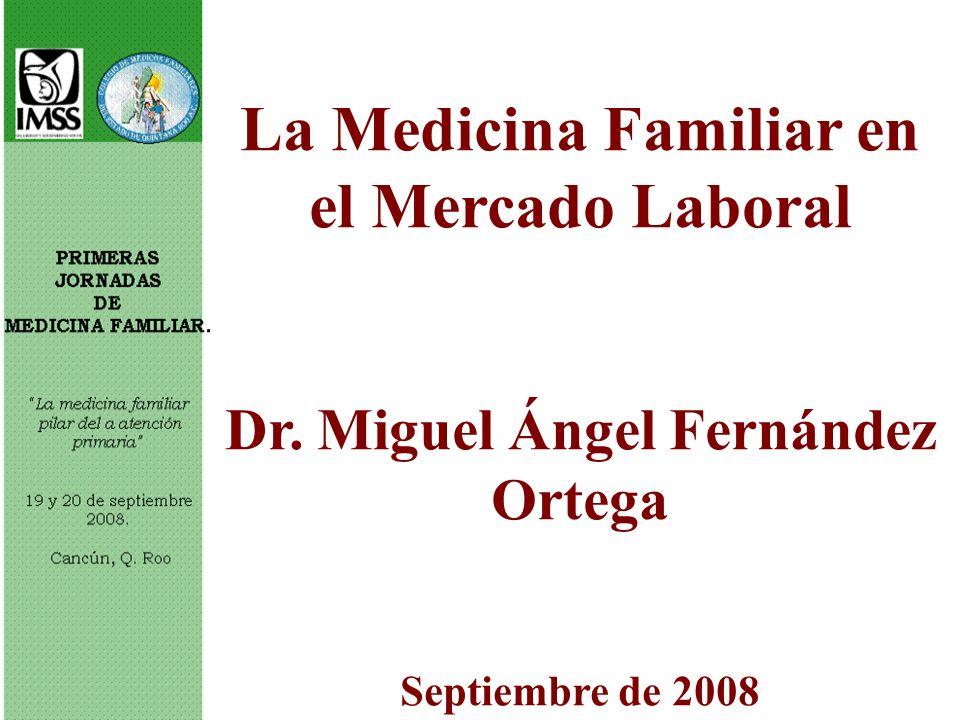 La Medicina Familiar en el Mercado Laboral