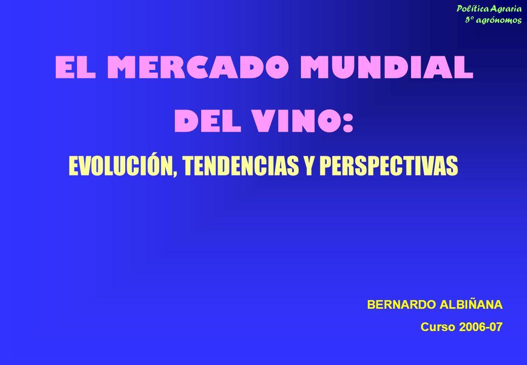 EL MERCADO MUNDIAL DEL VINO: