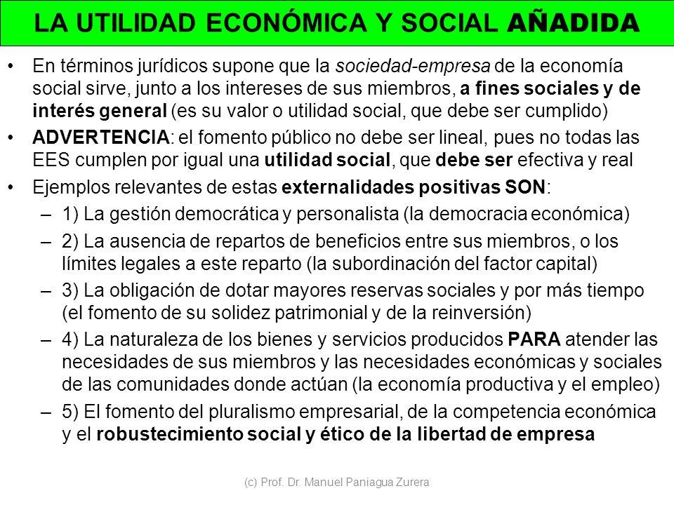 LA UTILIDAD ECONÓMICA Y SOCIAL AÑADIDA