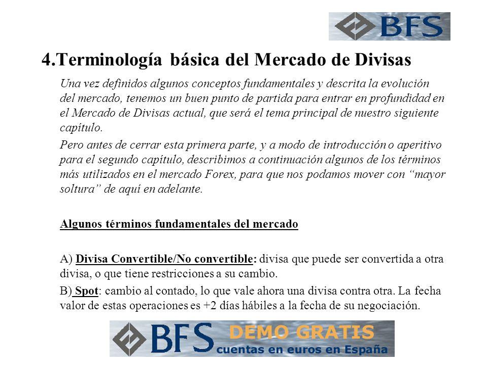 4.Terminología básica del Mercado de Divisas