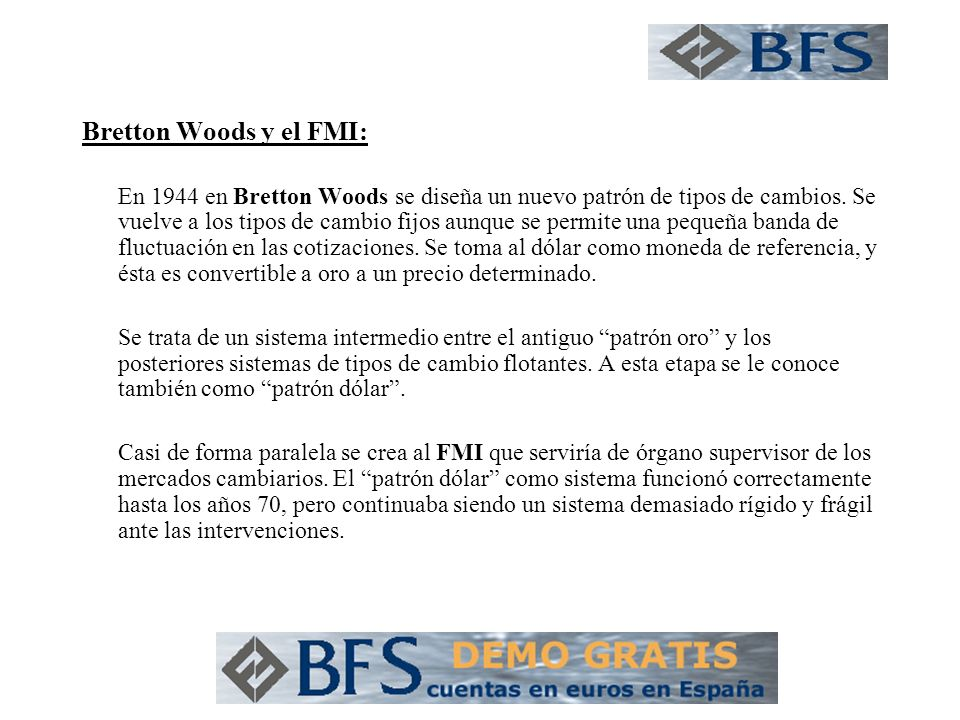 Bretton Woods y el FMI: