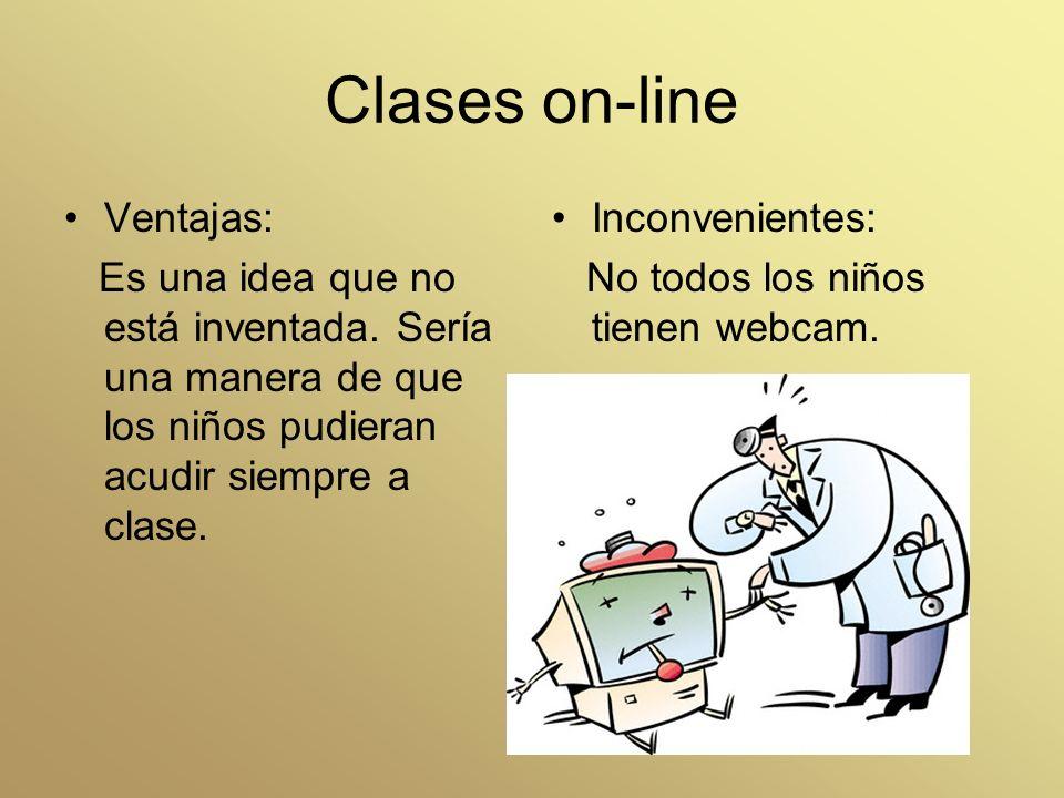 Clases on-line Ventajas: