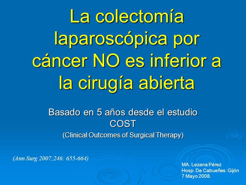 La colectomía laparoscópica por cáncer NO es inferior a la cirugía abierta