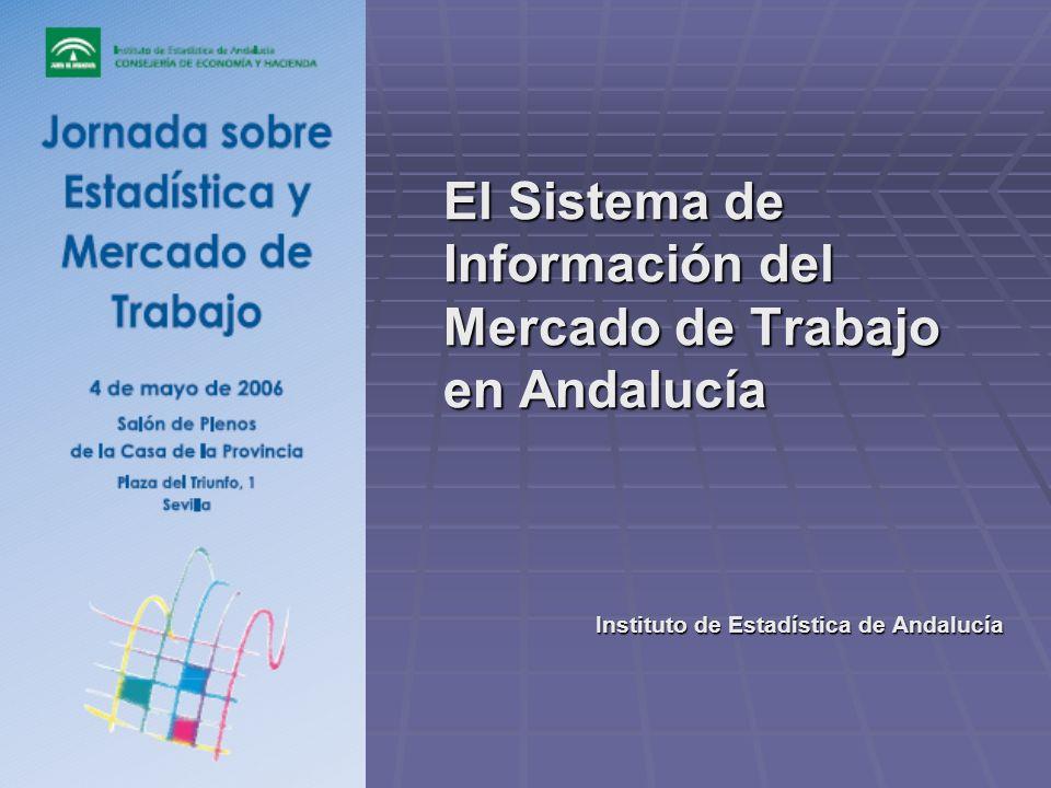 El Sistema de Información del Mercado de Trabajo en Andalucía