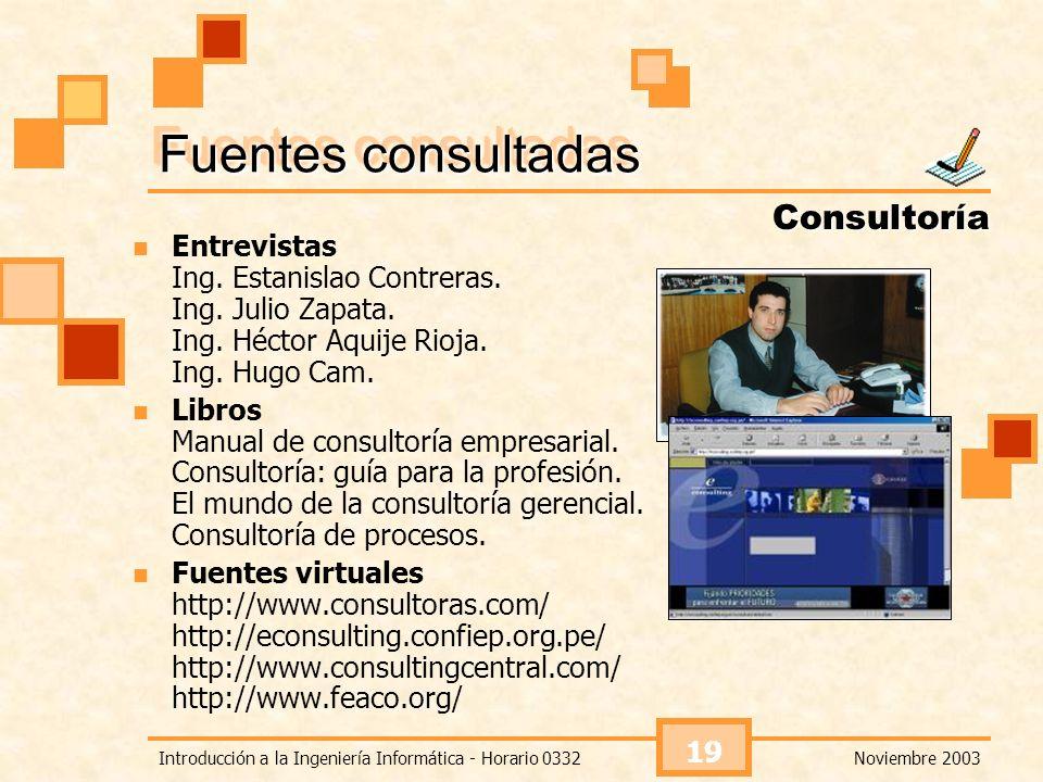 Fuentes consultadas Consultoría