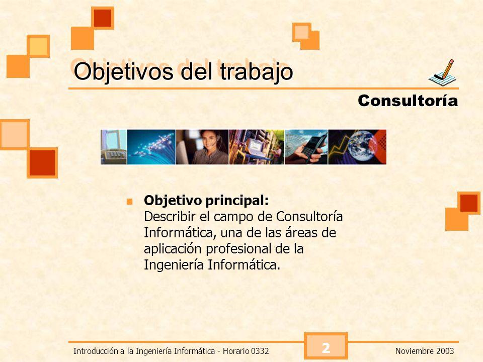 Objetivos del trabajo Consultoría