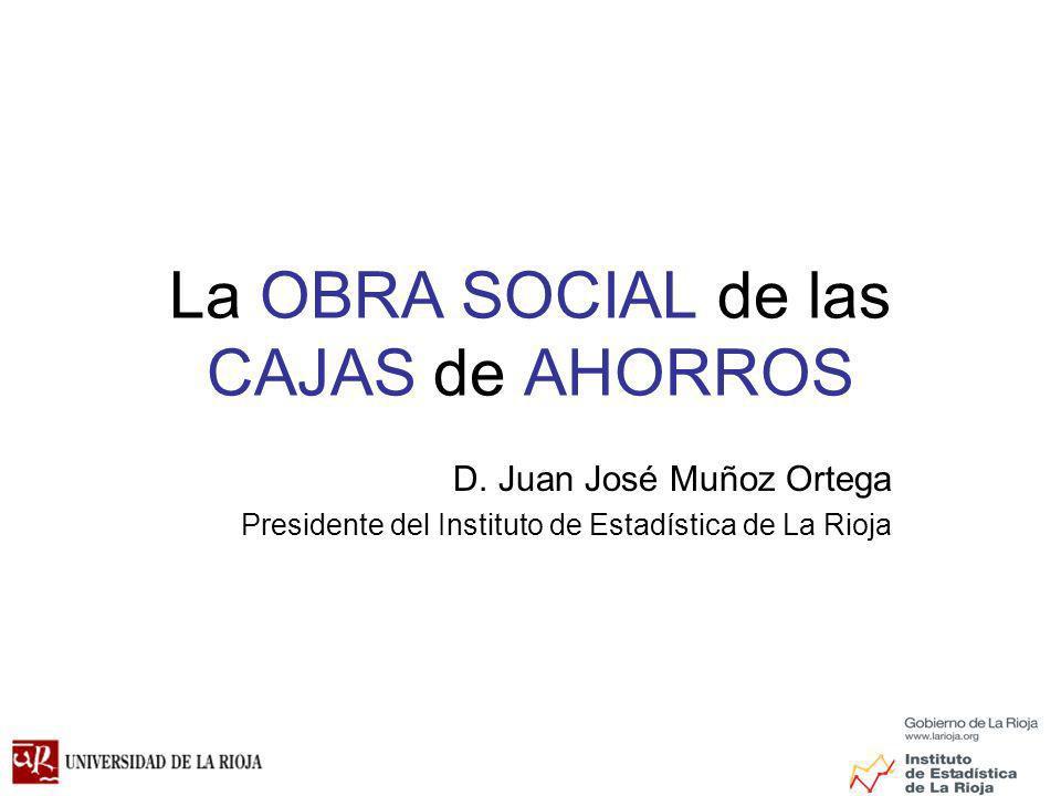La OBRA SOCIAL de las CAJAS de AHORROS