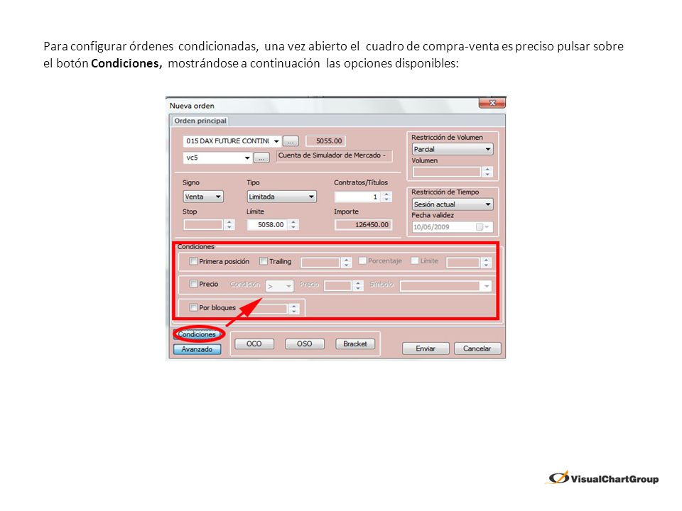 Para configurar órdenes condicionadas, una vez abierto el cuadro de compra-venta es preciso pulsar sobre el botón Condiciones, mostrándose a continuación las opciones disponibles: