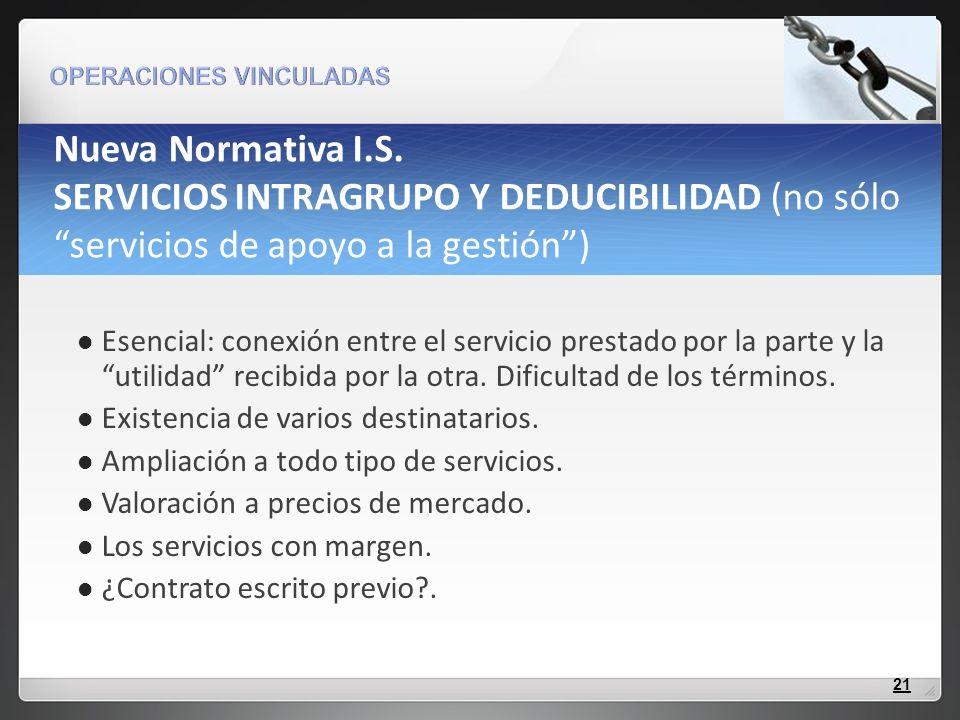 Nueva Normativa I.S. SERVICIOS INTRAGRUPO Y DEDUCIBILIDAD (no sólo servicios de apoyo a la gestión )