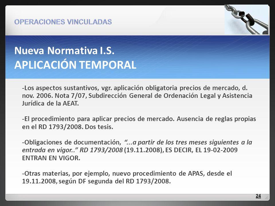 Nueva Normativa I.S. APLICACIÓN TEMPORAL