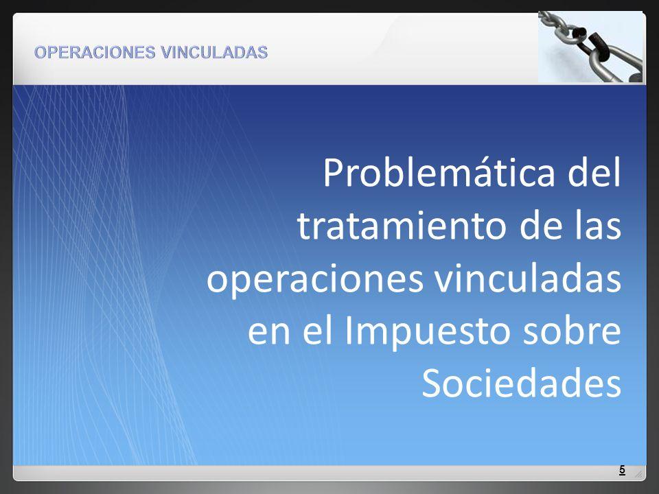 Problemática del tratamiento de las operaciones vinculadas en el Impuesto sobre Sociedades