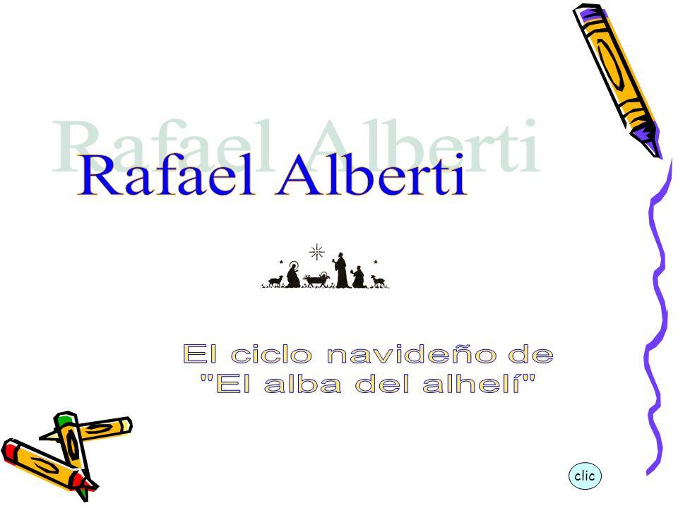Rafael Alberti El ciclo navideño de El alba del alhelí clic