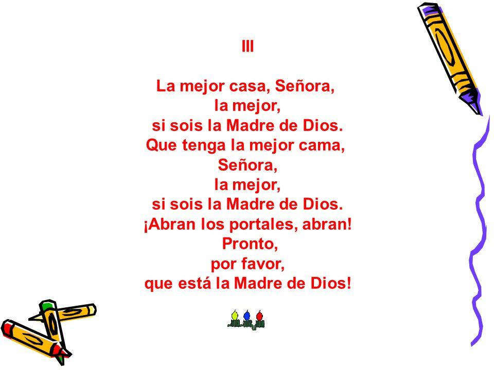 ¡Abran los portales, abran! que está la Madre de Dios!