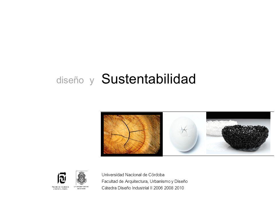 Sustentabilidad diseño y Universidad Nacional de Córdoba
