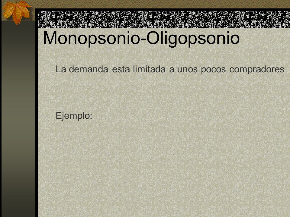 Monopsonio-Oligopsonio