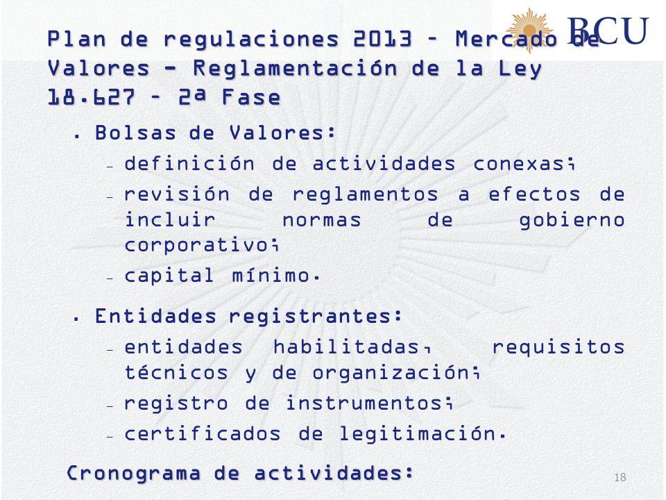 Plan de regulaciones 2013 – Mercado de Valores - Reglamentación de la Ley 18.627 – 2ª Fase