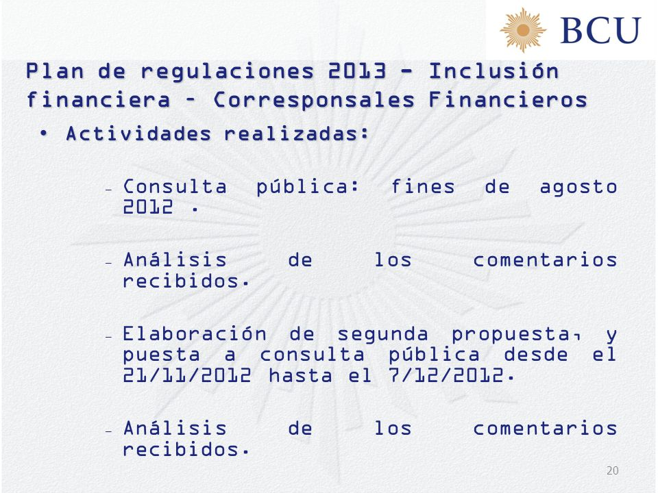 Plan de regulaciones 2013 - Inclusión financiera – Corresponsales Financieros