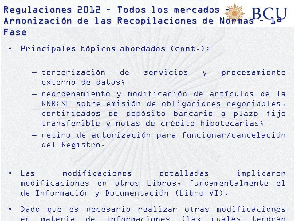 Regulaciones 2012 – Todos los mercados – Armonización de las Recopilaciones de Normas – 1ª Fase