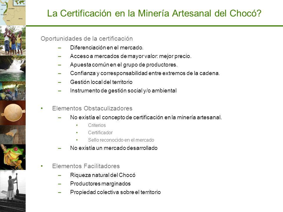La Certificación en la Minería Artesanal del Chocó