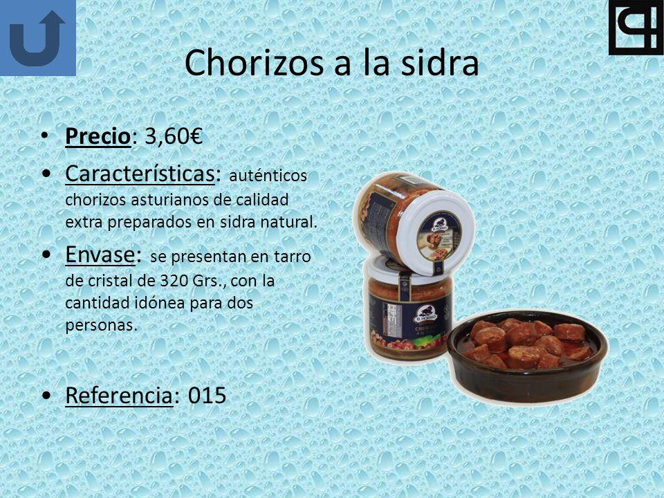 Chorizos a la sidra Precio: 3,60€