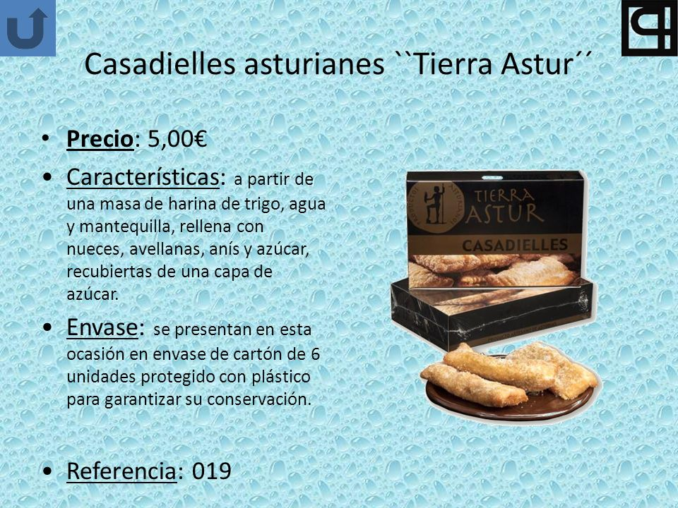 Casadielles asturianes ``Tierra Astur´´
