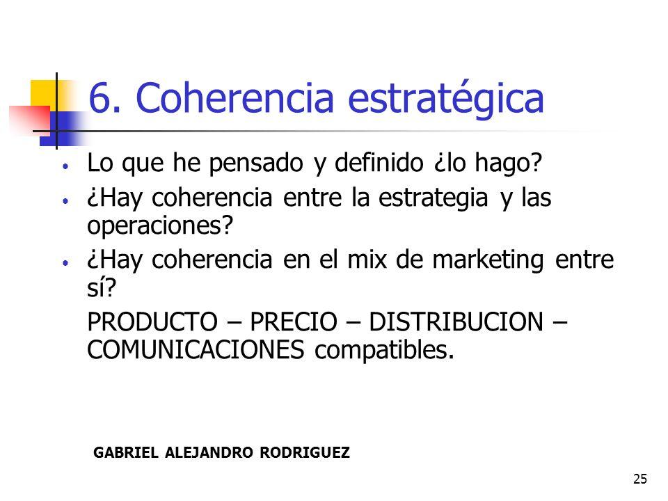 6. Coherencia estratégica