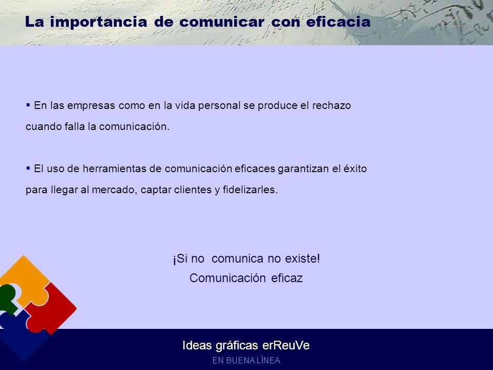 La importancia de comunicar con eficacia