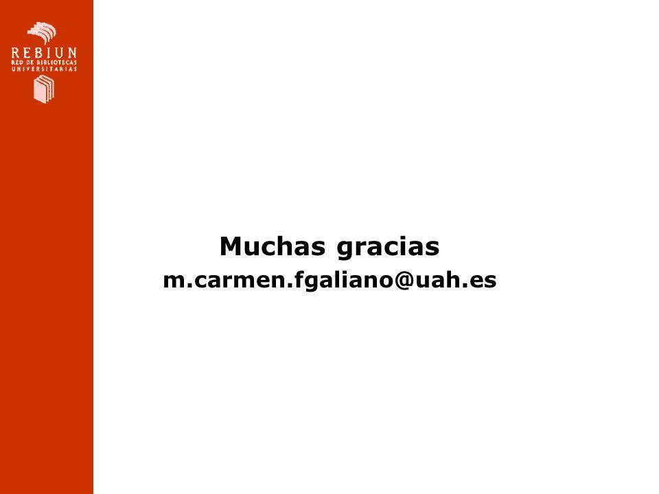 Muchas gracias m.carmen.fgaliano@uah.es