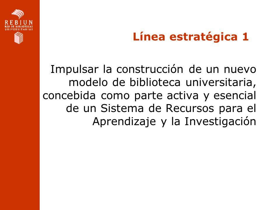 Línea estratégica 1