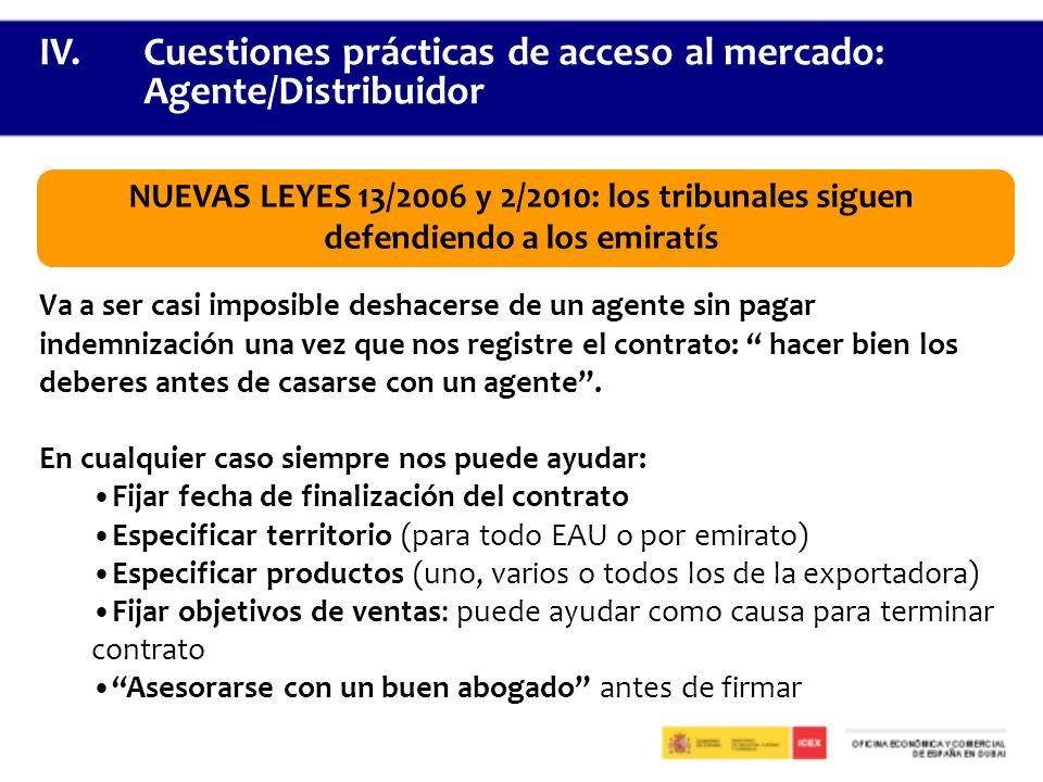 IV. Cuestiones prácticas de acceso al mercado: Agente/Distribuidor