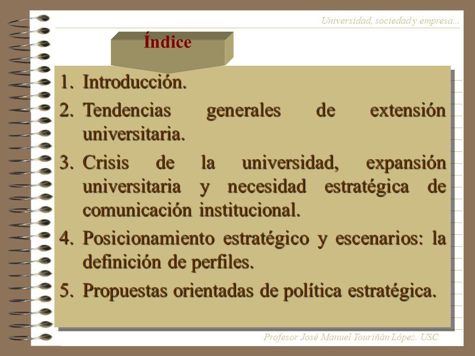 Tendencias generales de extensión universitaria.