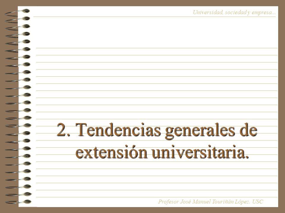 2. Tendencias generales de extensión universitaria.