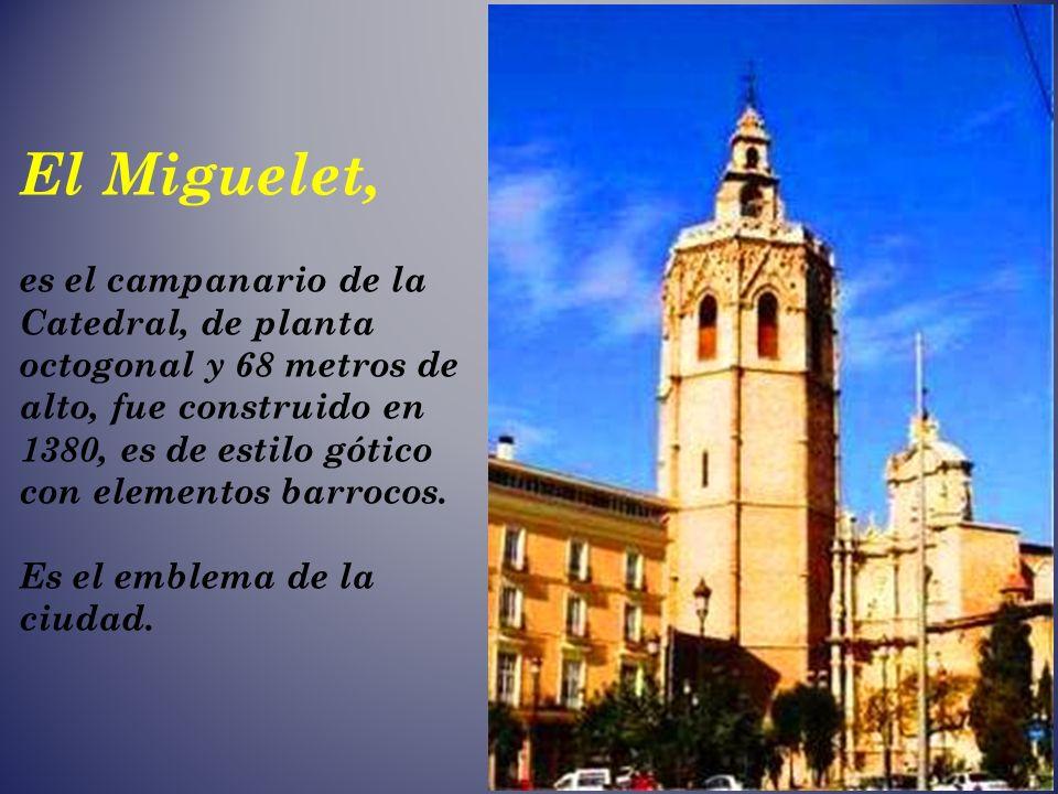 El Miguelet,